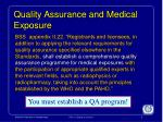 quality assurance and medical exposure