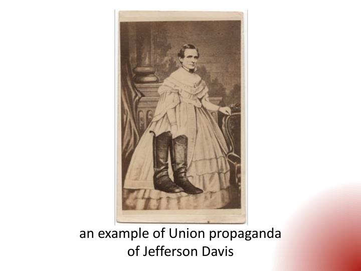 an example of Union propaganda