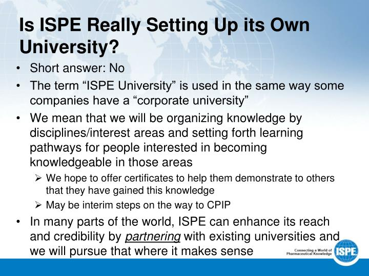 Is ISPE Really Setting Up its Own University?