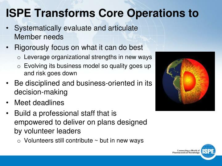 ISPE Transforms Core Operations to