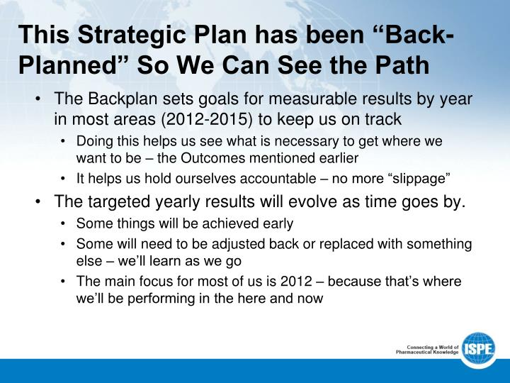 "This Strategic Plan has been ""Back-Planned"" So We Can See the Path"