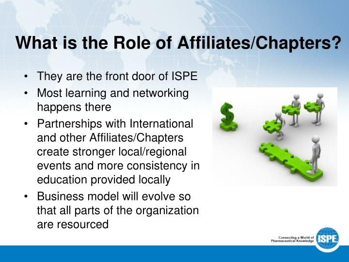 What is the Role of Affiliates/Chapters?
