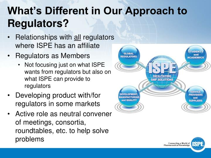 What's Different in Our Approach to Regulators?