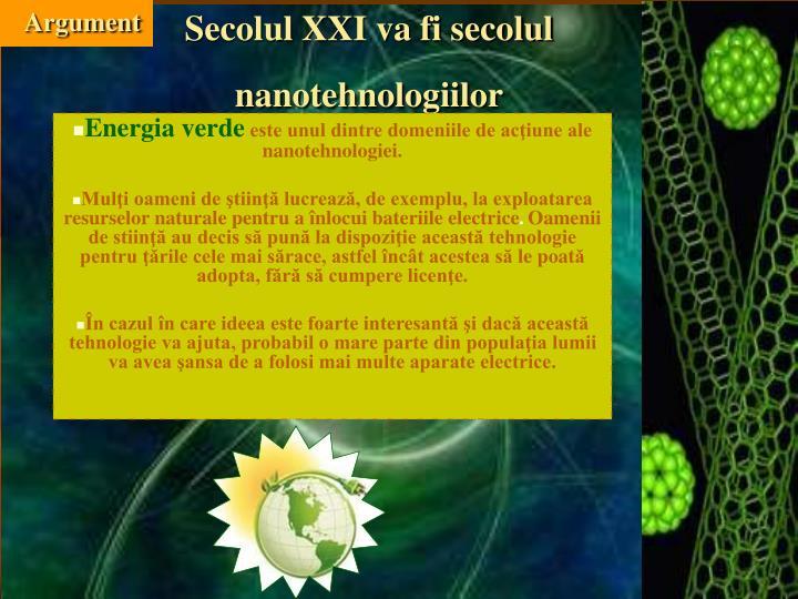 Secolul xxi va fi secolul nanotehnologiilor