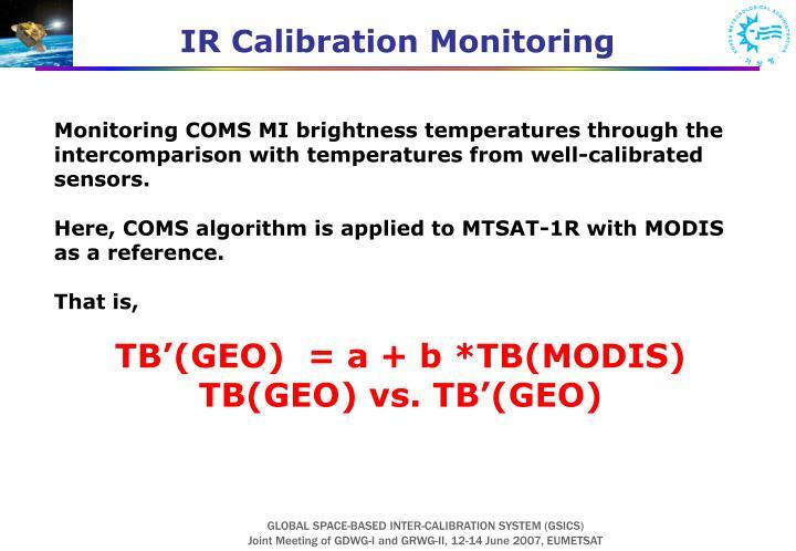 IR Calibration Monitoring