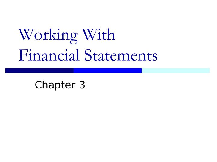 working with financial statements n.