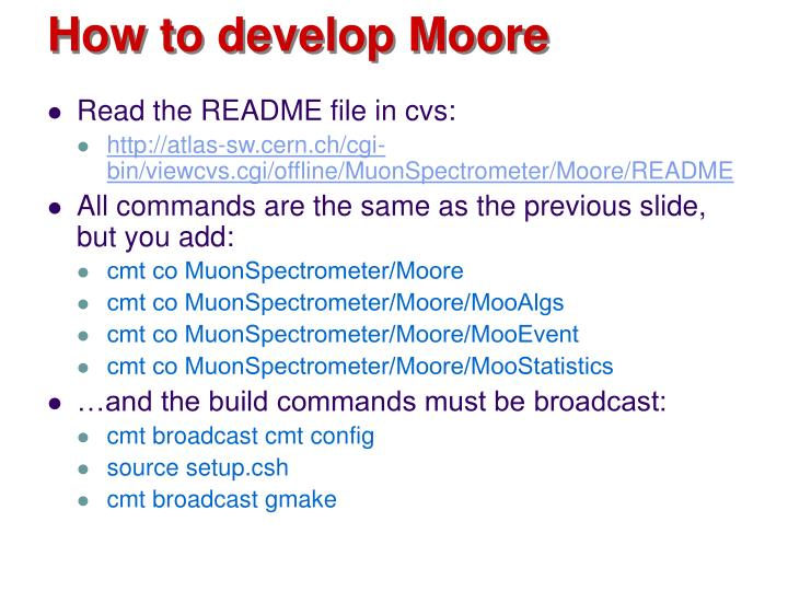 How to develop Moore