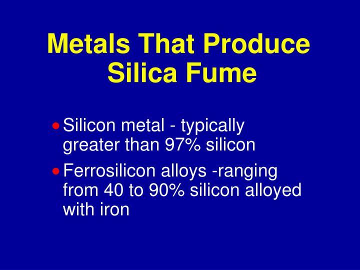 Metals That Produce