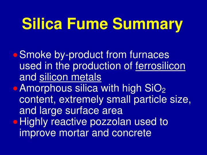 Silica Fume Summary