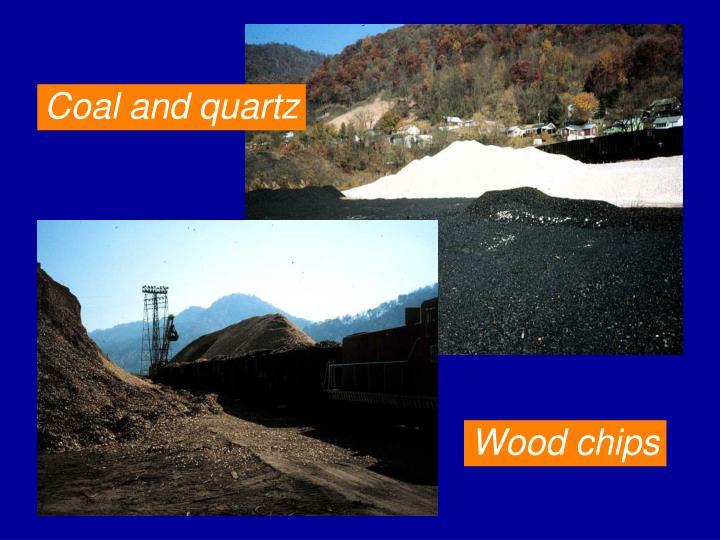 Coal and quartz