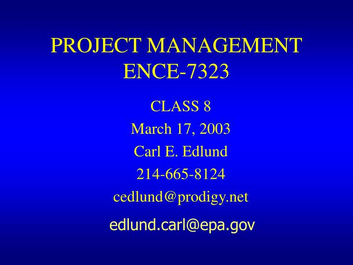 project management ence 7323 n.