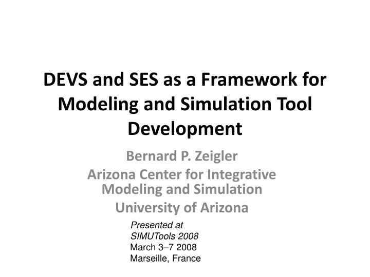 devs and ses as a framework for modeling and simulation tool development n.