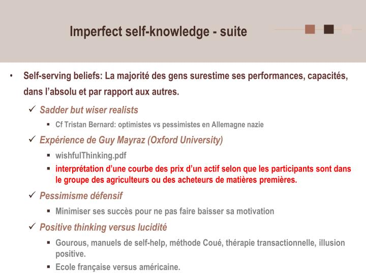 Imperfect self-knowledge - suite