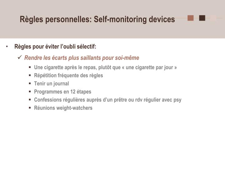 Règles personnelles: Self-monitoring devices