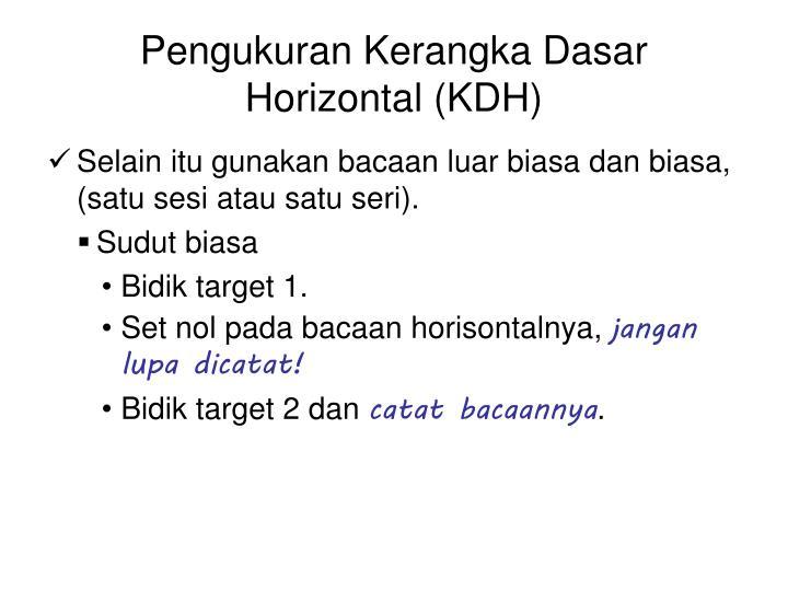Pengukuran Kerangka Dasar Horizontal (KDH)