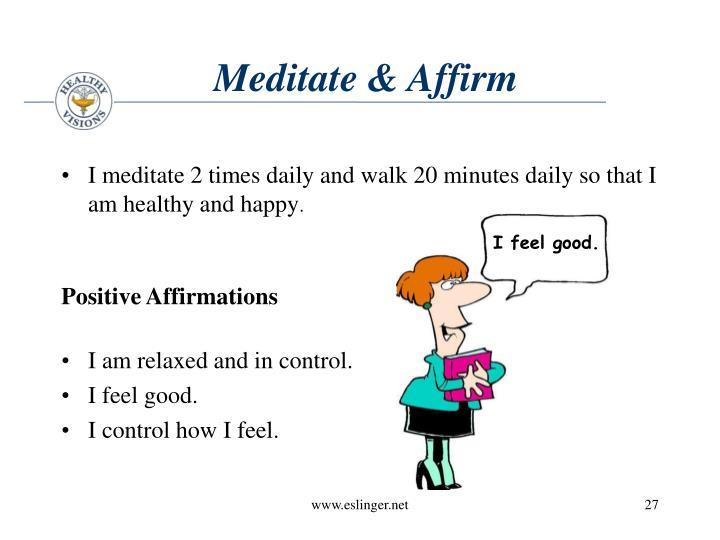 Meditate & Affirm