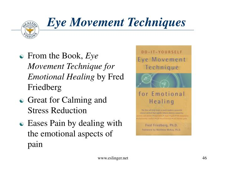 Eye Movement Techniques