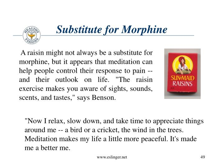Substitute for Morphine