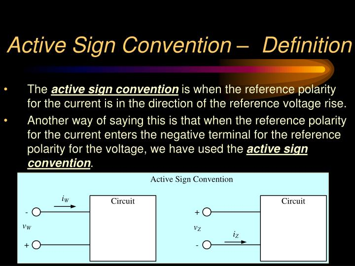 Active Sign Convention –  Definition
