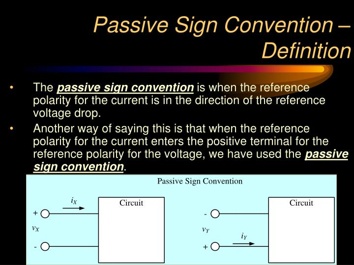 Passive Sign Convention – Definition