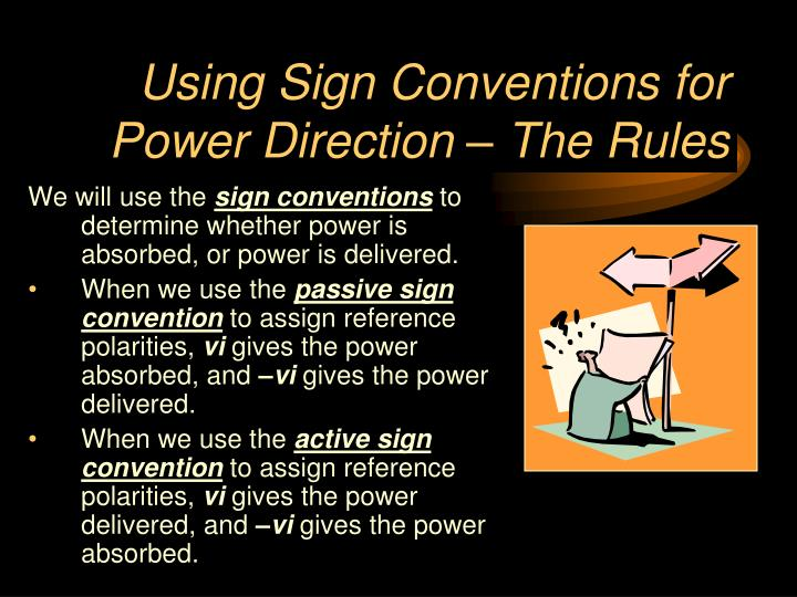 Using Sign Conventions for Power Direction – The Rules