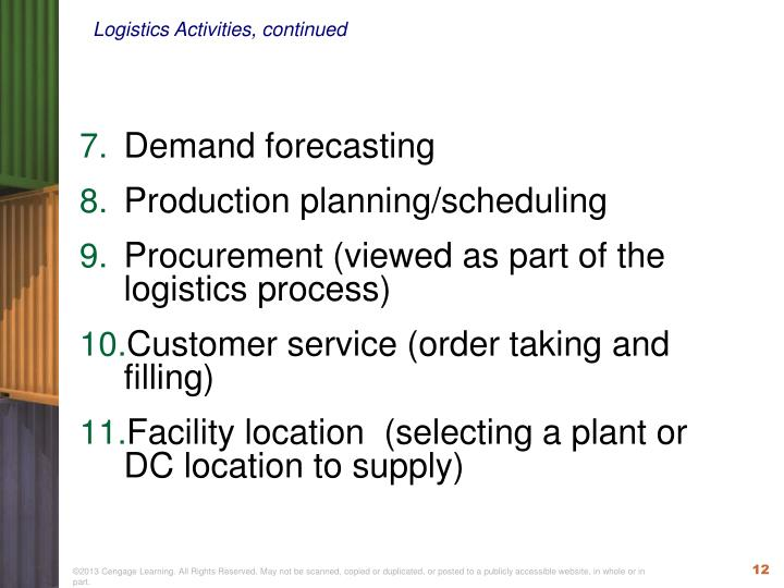 Logistics Activities, continued