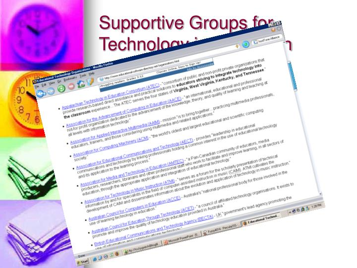 Supportive Groups for Technology in Education