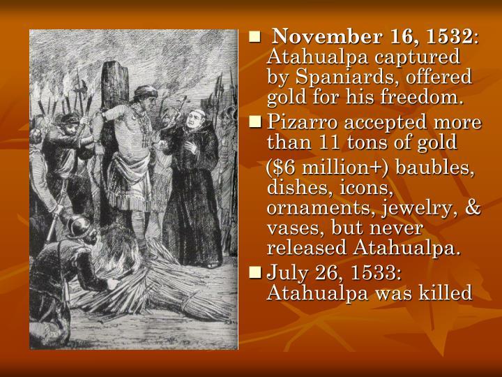 November 16, 1532