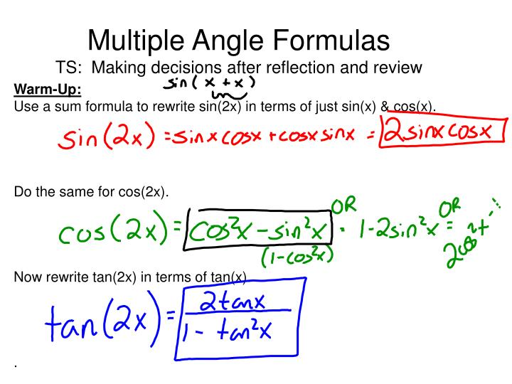 Multiple angle formulas ts making decisions after reflection and review