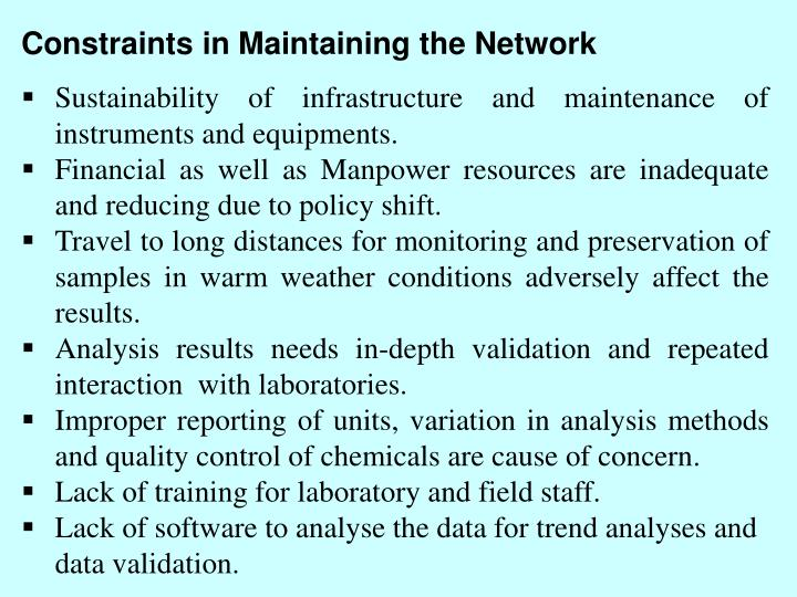 Constraints in Maintaining the Network