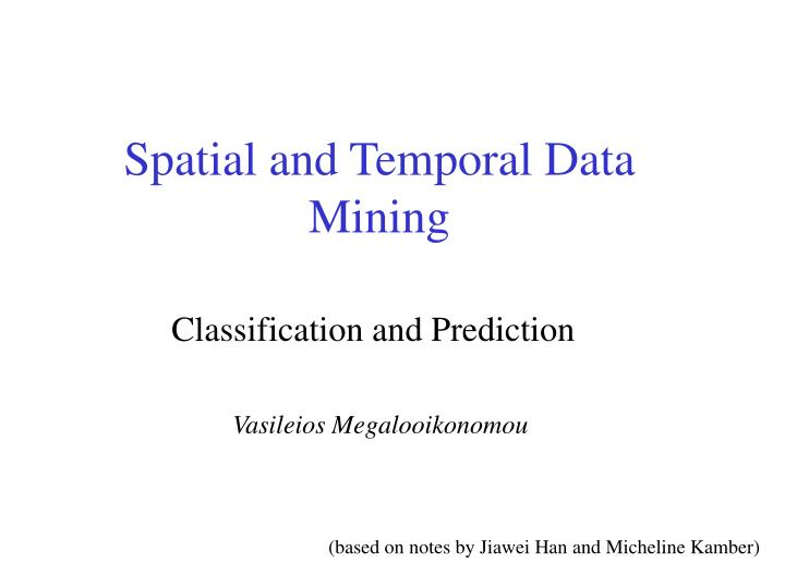 spatial and temporal data mining n.
