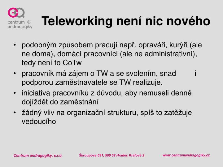 Teleworking nen nic nov ho