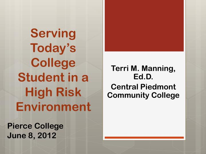 serving today s college student in a high risk environment n.