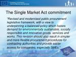 the single market act commitment