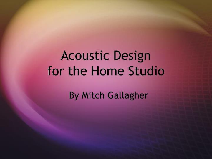 acoustic design for the home studio n.