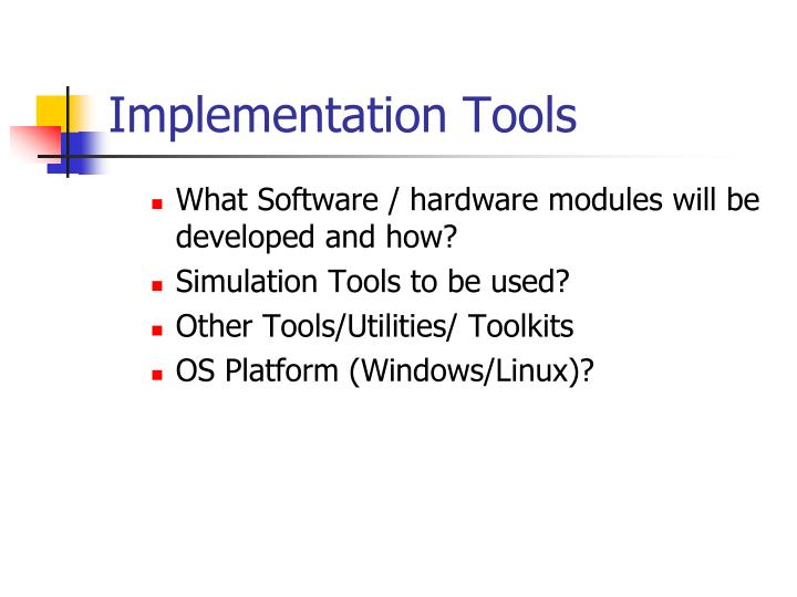 Implementation Tools