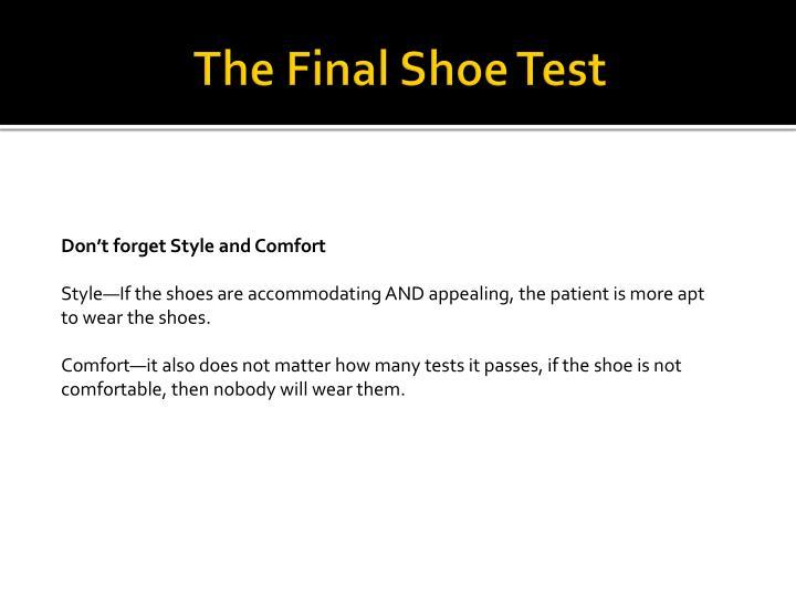 The Final Shoe Test