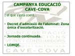 campanya educaci cave cova5