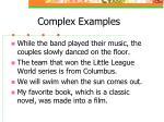 complex examples