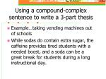 using a compound complex sentence to write a 3 part thesis