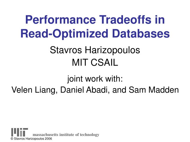 performance tradeoffs in read optimized databases n.