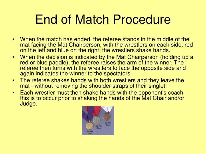 End of Match Procedure