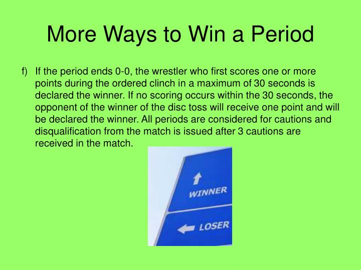 More Ways to Win a Period