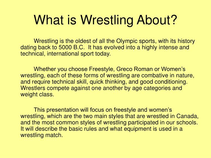 What is wrestling about