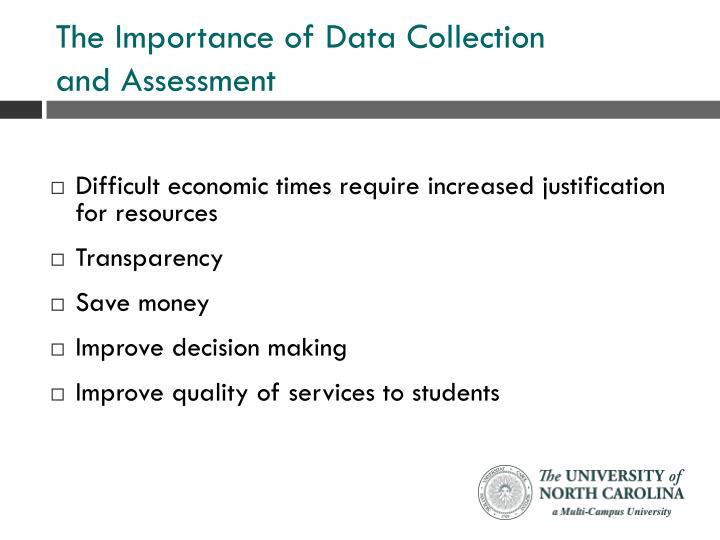 The importance of data collection and assessment