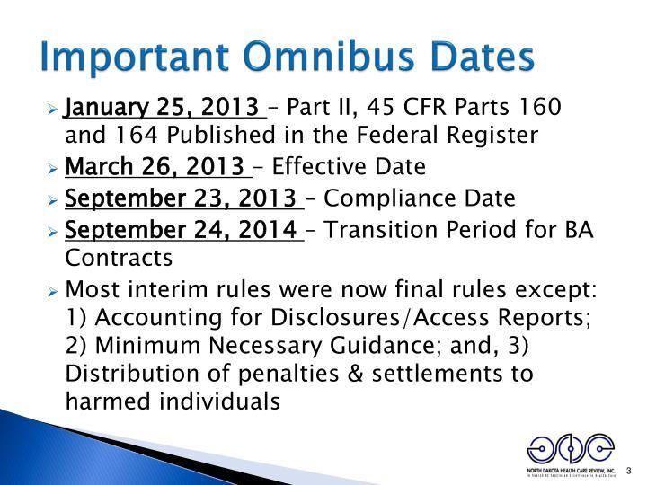 Important omnibus dates
