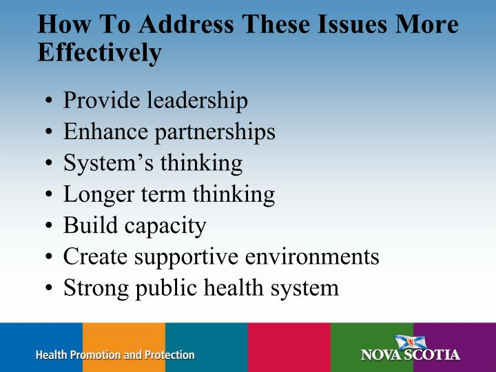 How To Address These Issues More Effectively