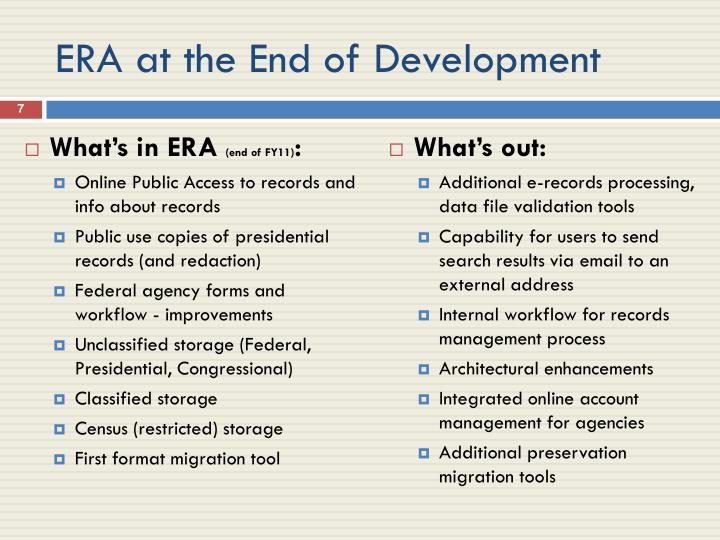 ERA at the End of Development