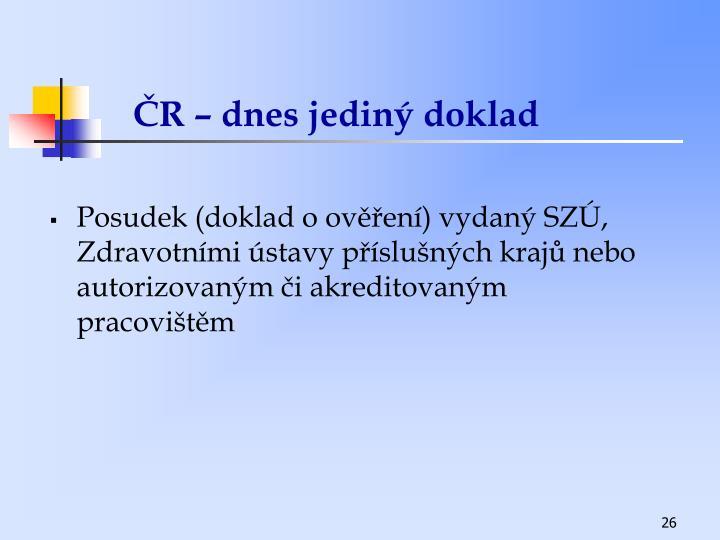 ČR – dnes jediný doklad