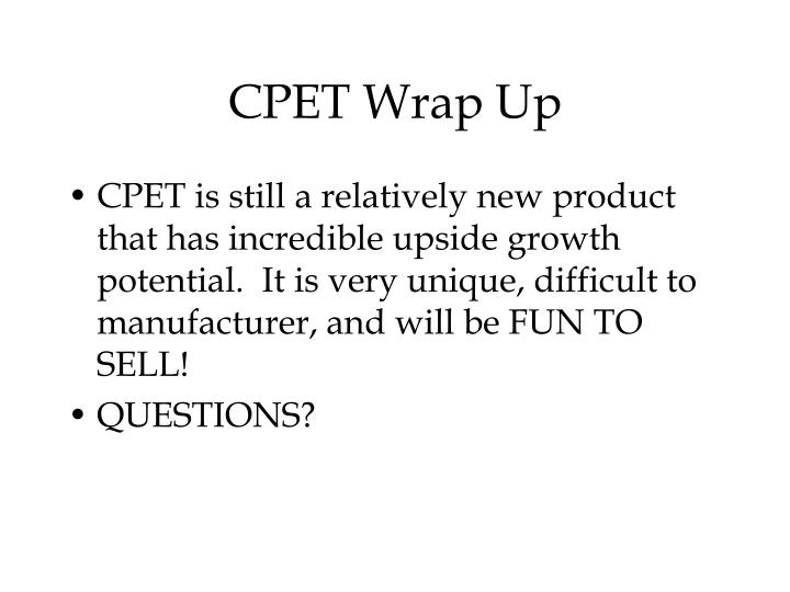CPET Wrap Up